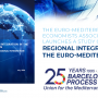 The Euro-Mediterranean Economists Association (EMEA) launches a study on Regional Integration in the Euro-Mediterranean