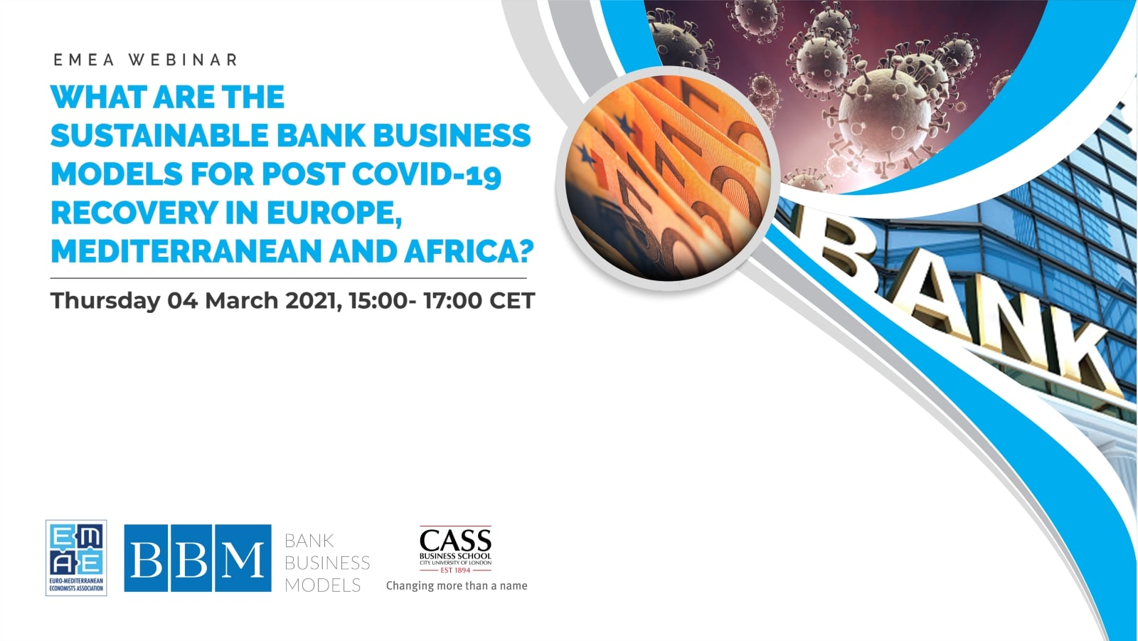 "EMEA announces the webinar ""What are the sustainable bank business models for post COVID-19 recovery in Europe, Mediterranean and Africa?"" scheduled on Thursday 04 March 2021, 15:00 CET"