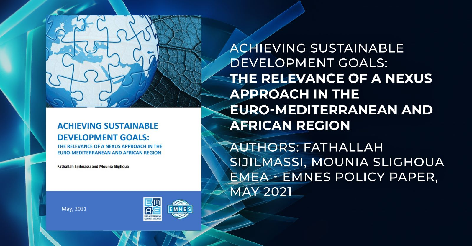 "New EMEA – EMNES policy paper: ""Achieving Sustainable Development Goals: The Relevance of a Nexus Approach in the Euro-Mediterranean and African Region"""