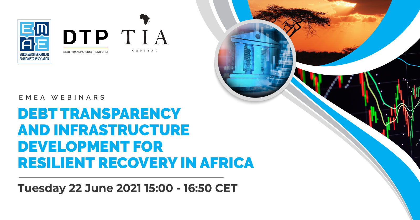 """EMEA announces the webinar """"Debt Transparency and Infrastructure Development for Resilient Recovery in Africa?"""" scheduled on Tuesday 22 June 2021, 15:00 CET"""