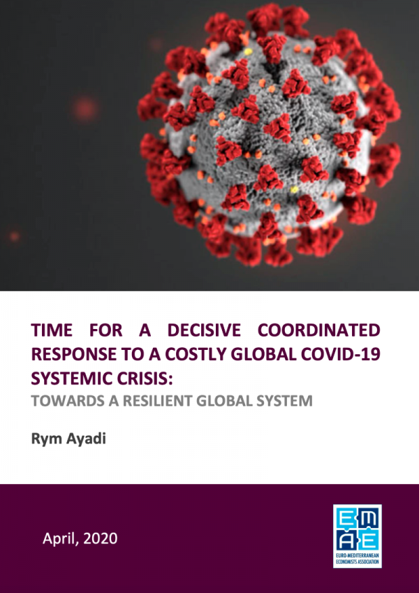 Time for a Decisive Coordinated Response to a Costly Global COVID-19 Systemic Crisis: Towards a Global Resilient System