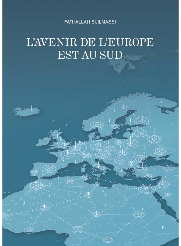 L'avenir de l' Europe est au Sud