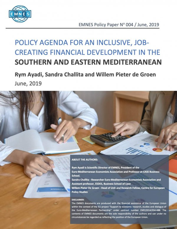 Policy Agenda For An Inclusive, Job-creating Financial Development In The Southern And Eastern Mediterranean