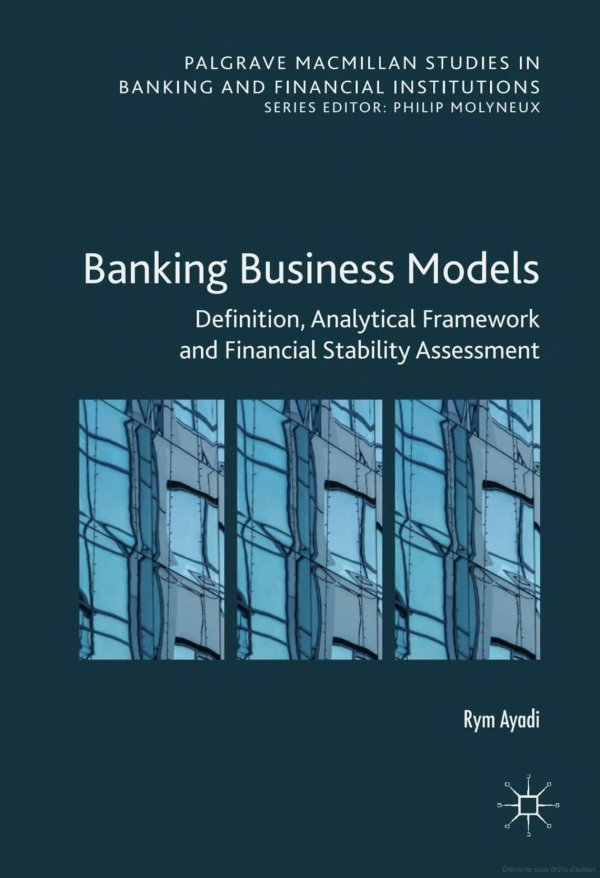 Business Models in banks: definition, identification and financial stability assessment – Europe, United States and Canada