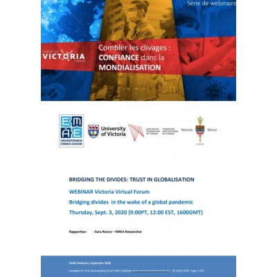 "Victoria Forum, EMEA and Asia Pacific Foundation of Canada webinar report: ""Bridging divides: Trust in Globalization"" - 03 September 2020"